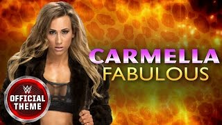 Carmella - Fabulous (Official Theme)