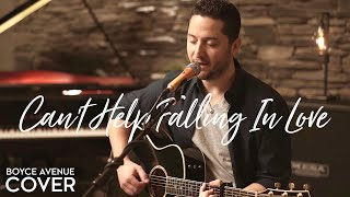 Can't Help Falling In Love - Elvis Presley (Boyce Avenue acoustic cover)