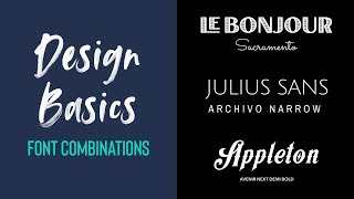 FONT COMBINATIONS | Design Basics Episode 11