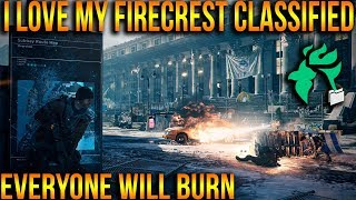 THE DIVISION | HOW TO BUILD FIRECREST CLASSIFIED & WHY I LOVE IT | PVE & PVP