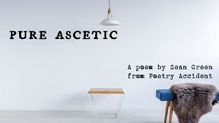 Pure Ascetic