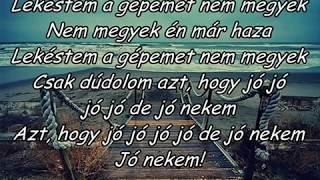 Ocho Macho   Jó Nekem (dalszöveggel)
