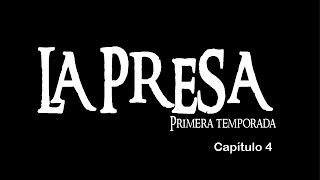 preview picture of video 'La Presa Serie Web Capítulo 4'