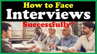 How to Face Job Interview Successfully?