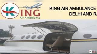 Take Renowned Air Ambulance Service in Delhi and Ranchi