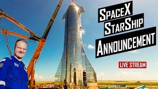 SpaceX Starship Announcement Live