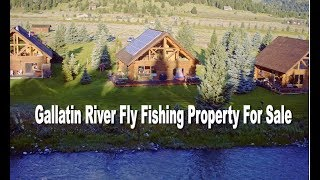 Gallatin River Fly Fishing Property For Sale Big Sky Montana