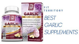 Best Garlic Supplements to buy this year, Top 11 Brands. (Comparison)
