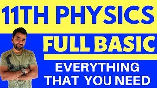 FULL BASIC AND INTRODUCTION OF PHYSICS FOR CLASS 11 AND 12 CBSE