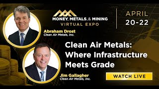 Clean Air Metals: Where Infrastructure Meets Grade