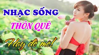 nhac-song-thon-que-remix-hay-de-me-lk-mot-khuc-tam-tinh-nguoi-ha-tinh