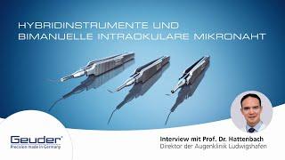 Hybridinstrumente und bimanuelle intraokuläre Mikronaht