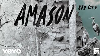 Amason - Clay Birds (Audio)
