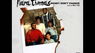 Tiara Thomas Money Don't Change Prod By Boi 1da