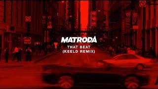 Matroda   That Beat [Keeld Remix] | Dim Mak Records