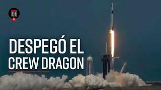 Misión espacial de la NASA y SpaceX: así fue el despegue del Crew Dragon - El Espectador