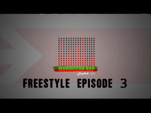 Moroccan Rap - Freestyle Episode 3