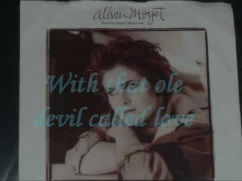 ALISON MOYET - THAT OLE DEVIL CALLED LOVE ( LYRICS )  VINYL 1985
