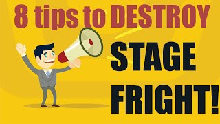 8 Ways to Overcome Stage Fright-How to Get Over Stage Fright and Performance Anxiety