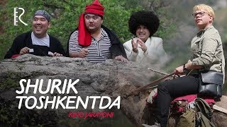Shurik Toshkentda (kino jarayoni)   Шурик Тошкентда (кино жараёни)