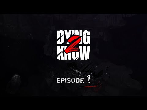 Dying 2 Know: Episode 1 de Dying Light 2: Stay Human