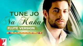 Flute Version: Tune Jo Na Kaha | New York | Pritam | Sandeep