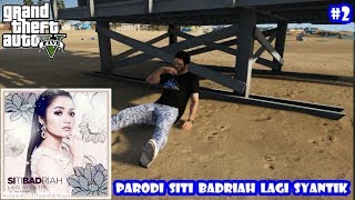 Gambar cover Parodi Siti Badriah - Lagi Syantik (Versi Jones) #2 - GTA 5 Parodi