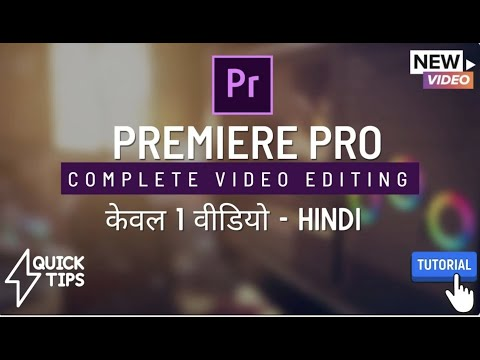 Premiere Video Editing course | Full Training in 1 Video | Basic ...