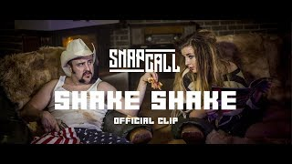 Video Snap Call - Shake Shake (Official Clip)