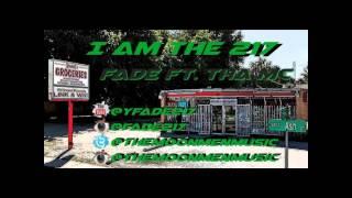 I Am The 217-Fade featuring Tha MC #SouljaMobb