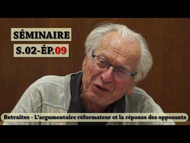 Vidéo, Séminaire Mensuel Juin 2019 - Les régimes de retraite entre salaire continué et revenu différé