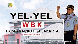 Yel-Yel Pembangunan ZI WBK dan WBBM Lapas Narkotika Jakarta
