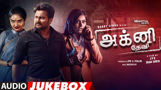 Agni Devi Tamil Movie Audio Songs Jukebox | Bobby Simha, Madhubala, Remya Nambeesan