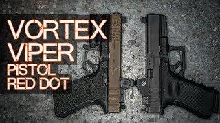 Vortex Viper Review - Pistol Red Dots