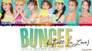 OH MY GIRL (오마이걸)   'BUNGEE (Fall In Love)' Lyrics [Color Coded_Han_Rom_Eng]