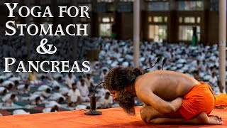 Yoga for Stomach & Pancreas | Swami Ramdev