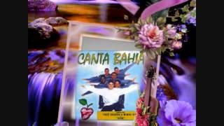 NÃO APRENDI A DIZER ADEUS - CANTA BAHIA