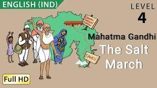 Mahatma Gandhi | The Salt March 1930
