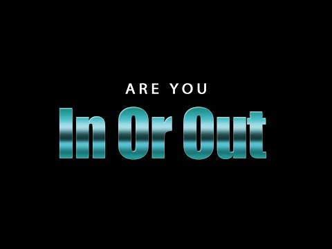 Are you in or out? (Short Film)