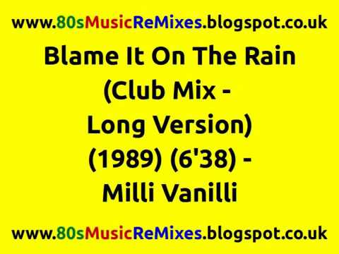 Blame It On The Rain (Club Mix - Long Version) - Milli Vanilli | 80s Club Mixes | 80s Club Music