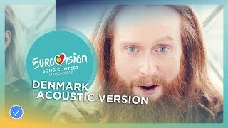 Rasmussen - Higher Ground - Acoustic version - Denmark - Eurovision 2018