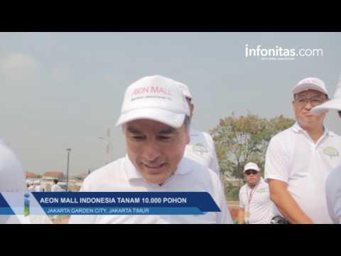 AEON MALL Indonesia Tanam 10.000 Pohon di Jakarta Garden City