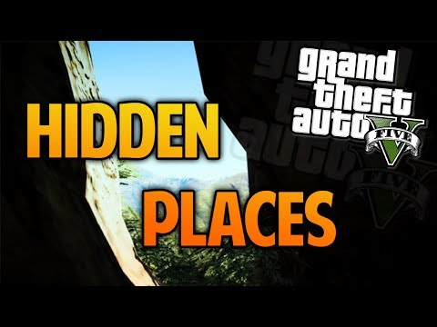 GTA 5 Hidden Places & Secret Locations (GTA 5 Hidden Locations)