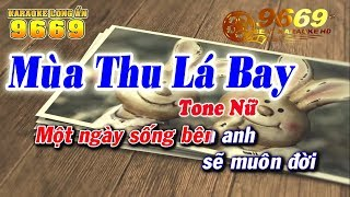 Karaoke Mùa Thu Lá Bay    Tone Nữ | Nhạc Hoa Lời Việt | Karaoke 9669
