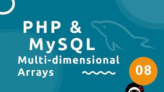 PHP Tutorial (& MySQL) #8 - Multidimensional Arrays