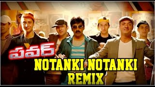 Notanki Notanki Song Remix - Power Movie Song