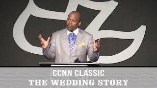 Calvary Classics – The Wedding Story