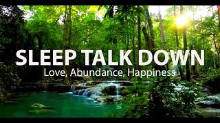 Sleep Talk Down: Abundance, Love & Happiness Guided Sleep Meditation By Jason Stephenson