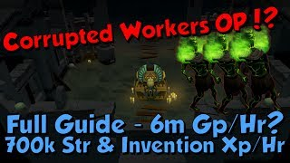 Corrupted Workers Guide! 700k Melee  Invention Xp/hr  6m Gp/hr! [Runescape 3] Menaphos Update!