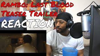 Rambo: Last Blood (2019 Movie) Teaser Trailer REACTION | DaVinci REACTS